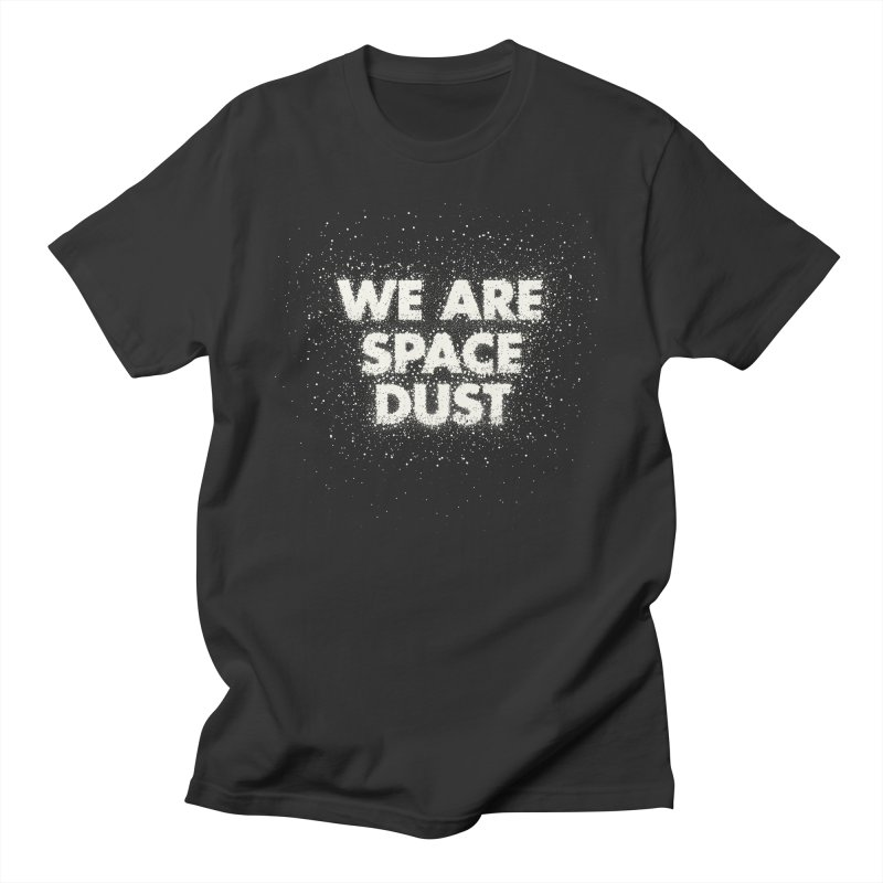 We Are Space Dust Men's Regular T-Shirt by Joe Van Wetering