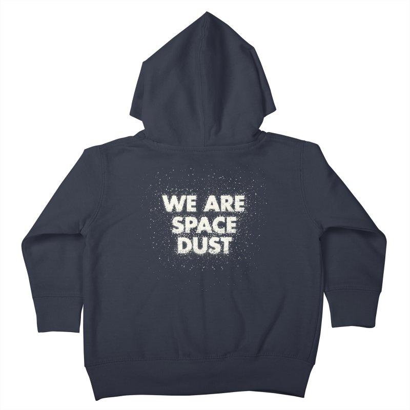 We Are Space Dust Kids Toddler Zip-Up Hoody by Joe Van Wetering