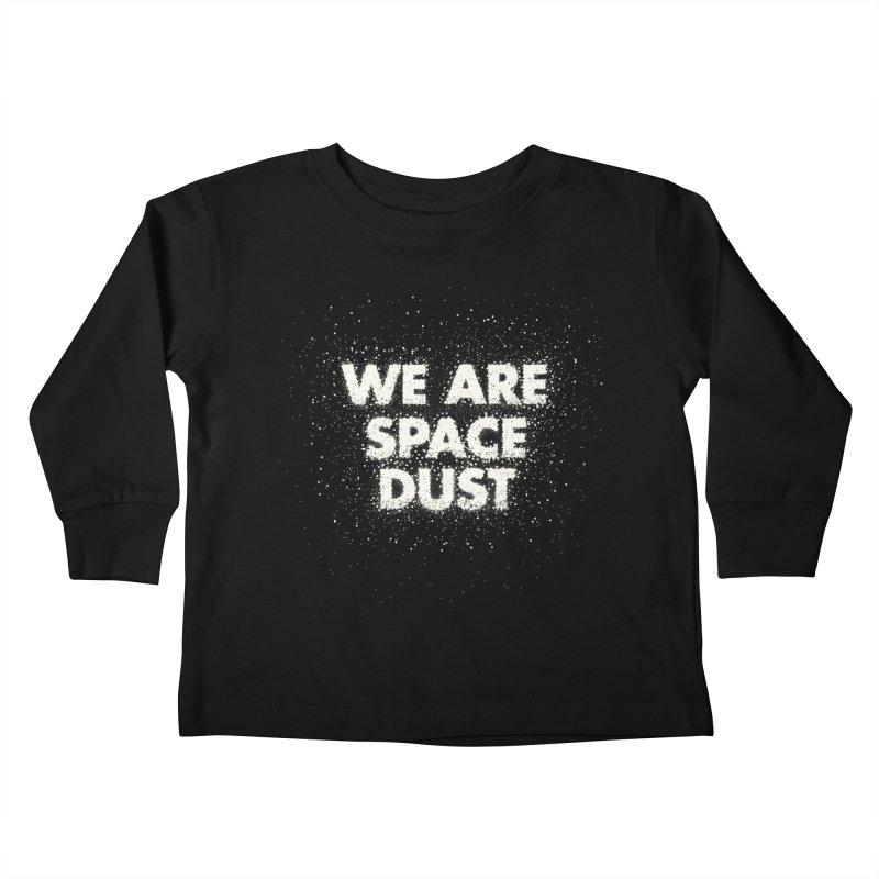 We Are Space Dust Kids Toddler Longsleeve T-Shirt by Joe Van Wetering