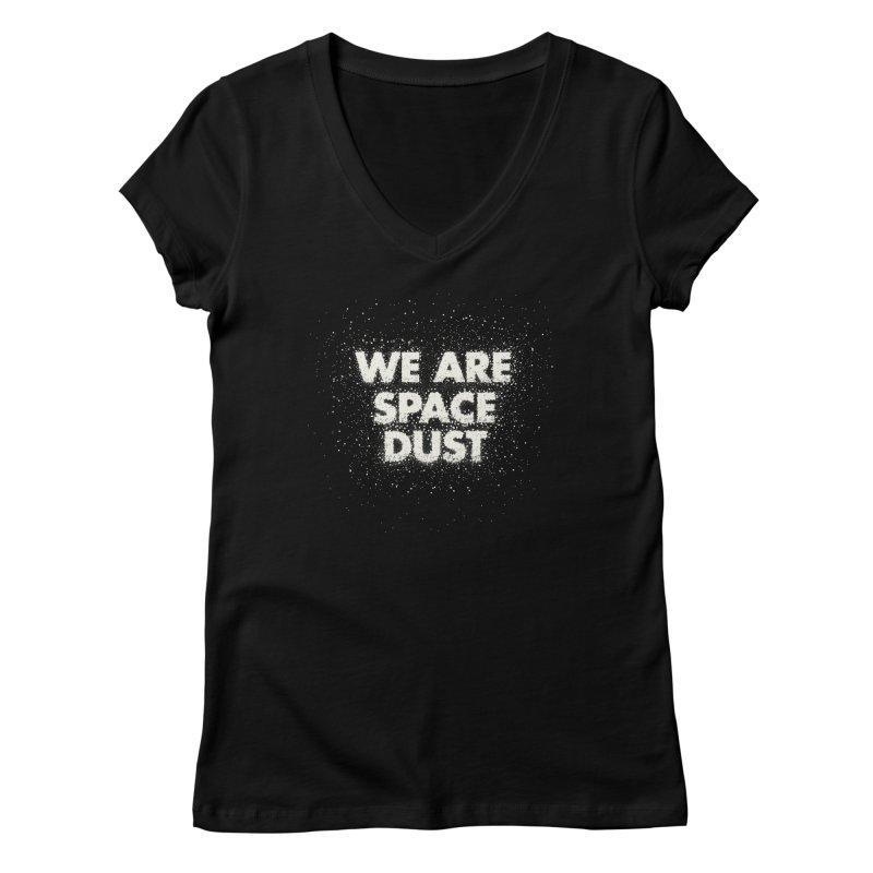 We Are Space Dust Women's Regular V-Neck by Joe Van Wetering