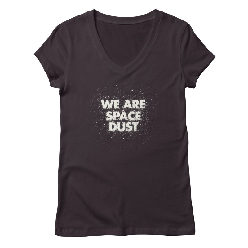 We Are Space Dust Women's Regular V-Neck by Joe Van Wetering