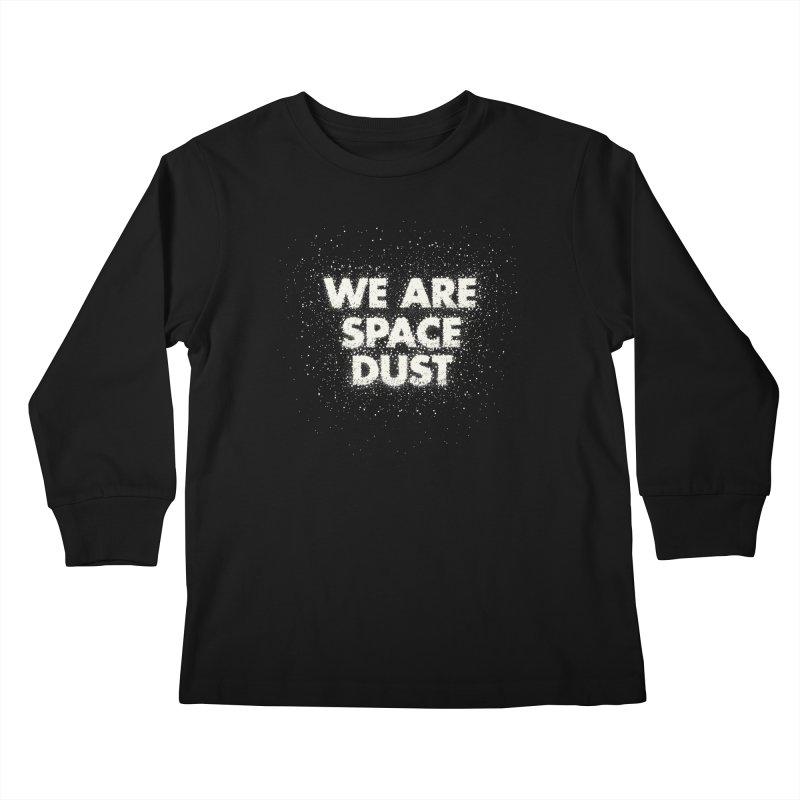 We Are Space Dust Kids Longsleeve T-Shirt by Joe Van Wetering