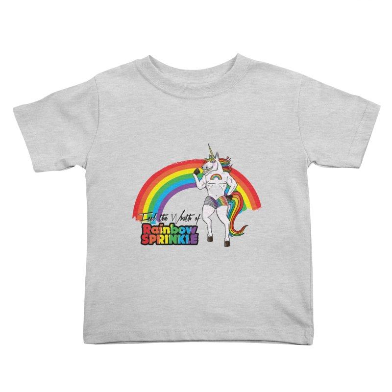 Feel The Wrath Of Rainbow Sprinkle Kids Toddler T-Shirt by John D-C