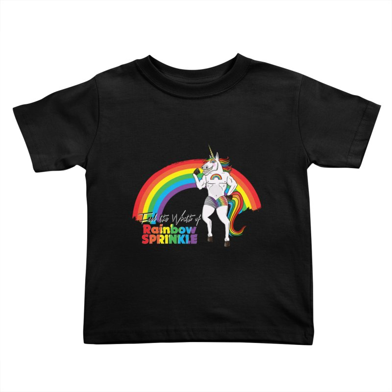 Feel The Wrath Of Rainbow Sprinkle Kids Toddler T-Shirt by John D-C