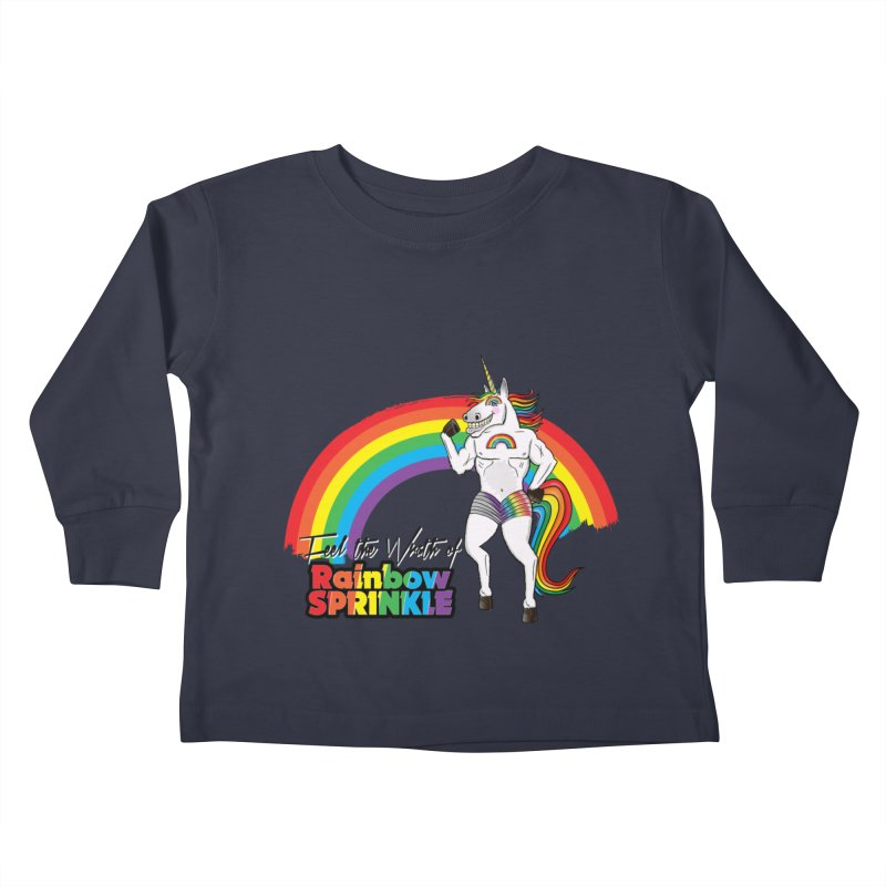 Feel The Wrath Of Rainbow Sprinkle Kids Toddler Longsleeve T-Shirt by John D-C's Artist Shop