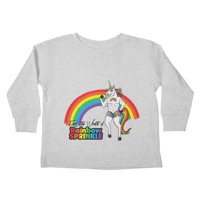 Feel The Wrath Of Rainbow Sprinkle Kids Toddler Longsleeve T-Shirt by John D-C's Artist Shop