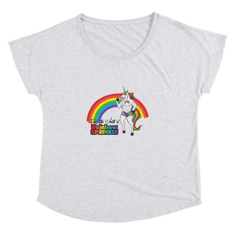 Feel The Wrath Of Rainbow Sprinkle Women's Dolman by John D-C's Artist Shop