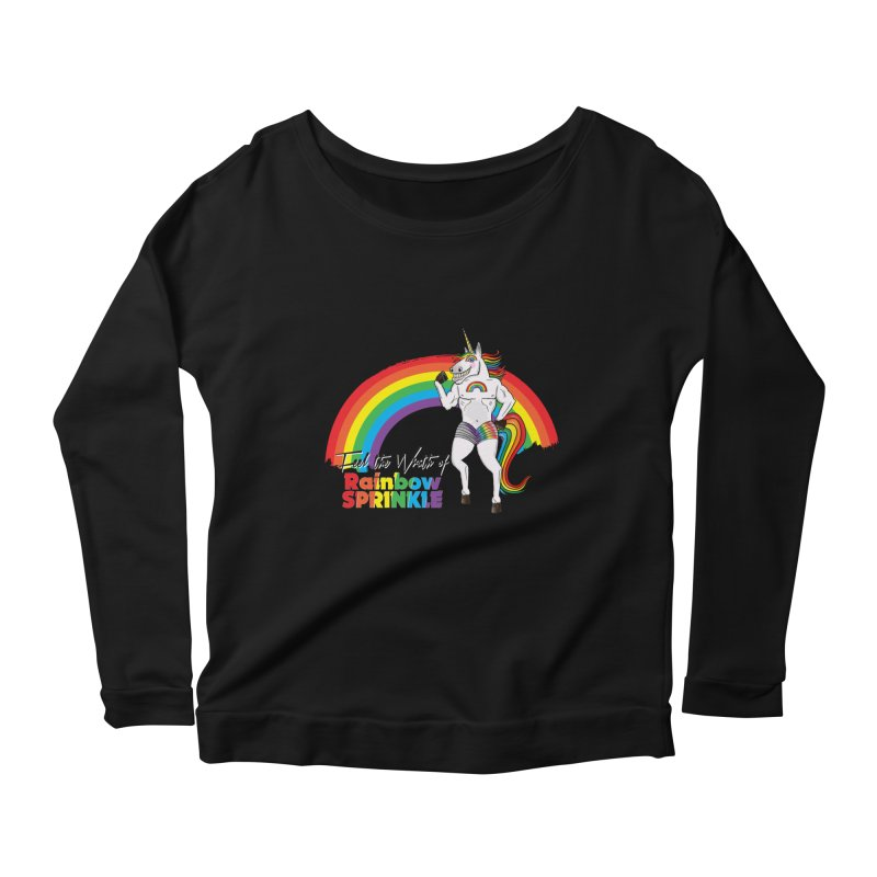 Feel The Wrath Of Rainbow Sprinkle Women's Scoop Neck Longsleeve T-Shirt by John D-C