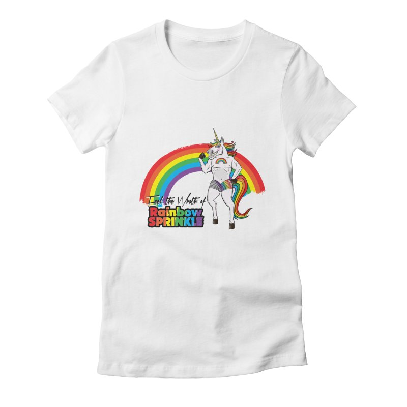 Feel The Wrath Of Rainbow Sprinkle Women's Fitted T-Shirt by John D-C