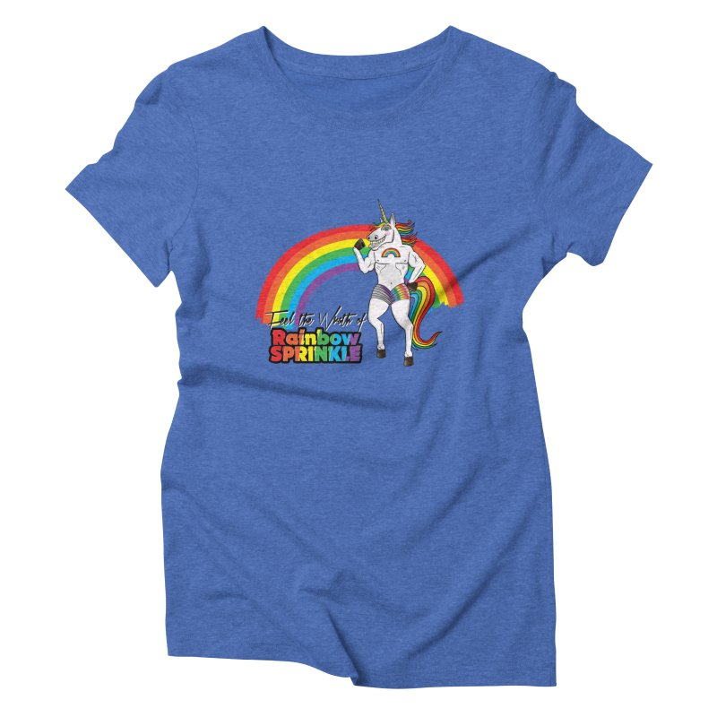 Feel The Wrath Of Rainbow Sprinkle Women's Triblend T-Shirt by John D-C