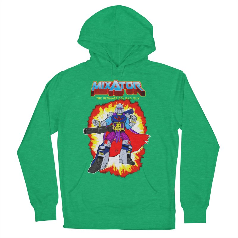 Mixator - The Ultimate 80s Bad Guy Women's French Terry Pullover Hoody by John D-C