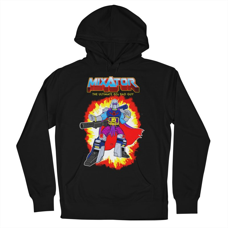 Mixator - The Ultimate 80s Bad Guy Women's Pullover Hoody by John D-C's Artist Shop