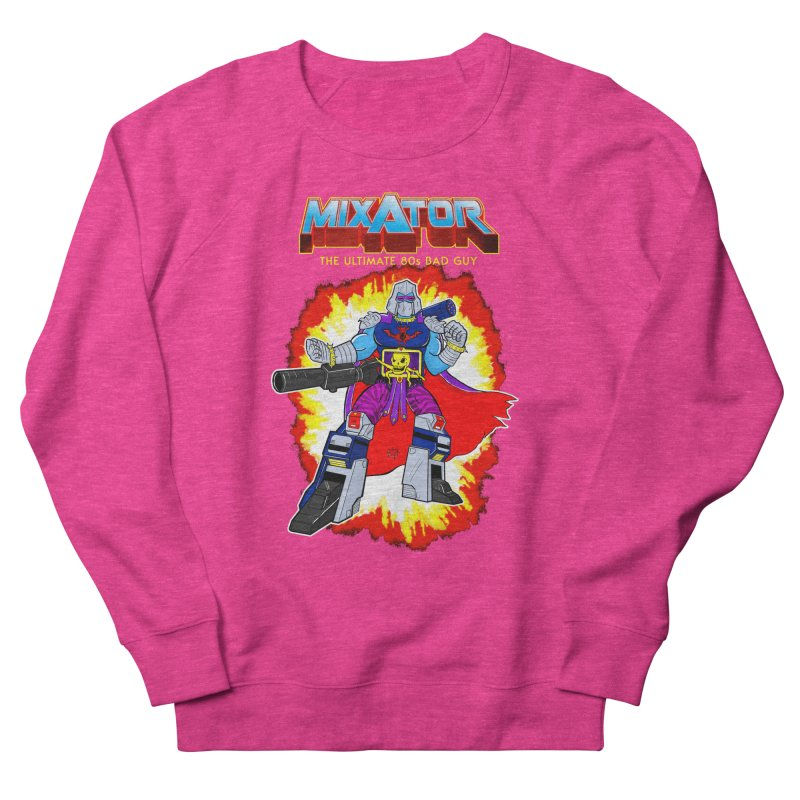 Mixator - The Ultimate 80s Bad Guy Women's Sweatshirt by John D-C's Artist Shop
