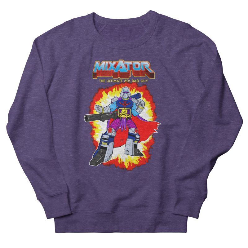 Mixator - The Ultimate 80s Bad Guy Men's French Terry Sweatshirt by John D-C's Artist Shop