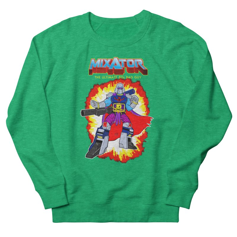 Mixator - The Ultimate 80s Bad Guy Men's French Terry Sweatshirt by John D-C