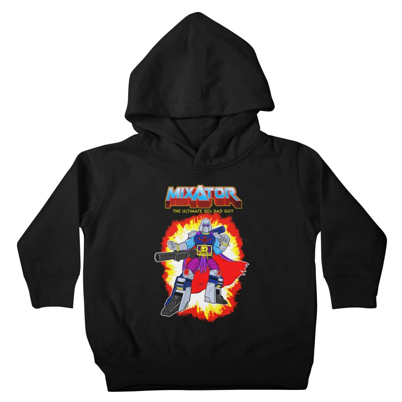 Mixator - The Ultimate 80s Bad Guy Kids Toddler Pullover Hoody by John D-C's Artist Shop