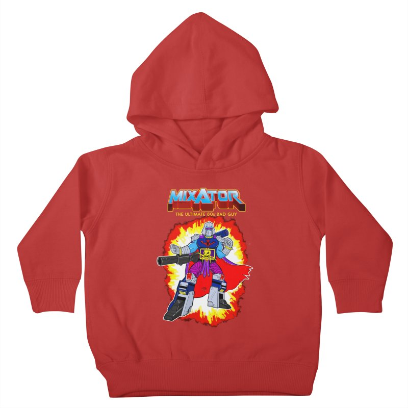 Mixator - The Ultimate 80s Bad Guy Kids Toddler Pullover Hoody by John D-C