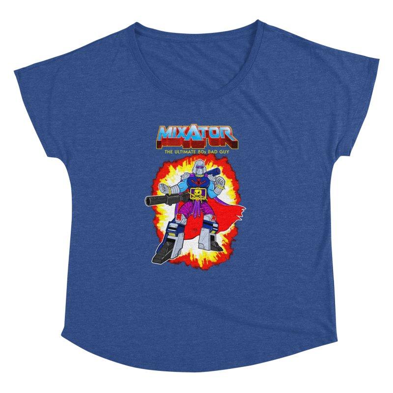 Mixator - The Ultimate 80s Bad Guy Women's Dolman by John D-C's Artist Shop