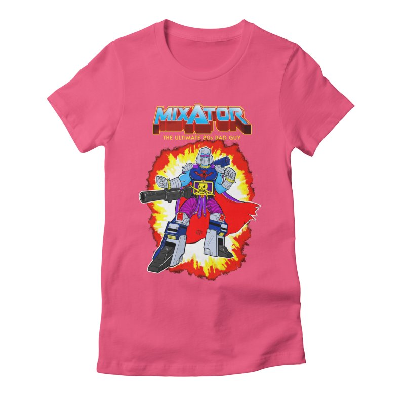 Mixator - The Ultimate 80s Bad Guy Women's Fitted T-Shirt by John D-C's Artist Shop