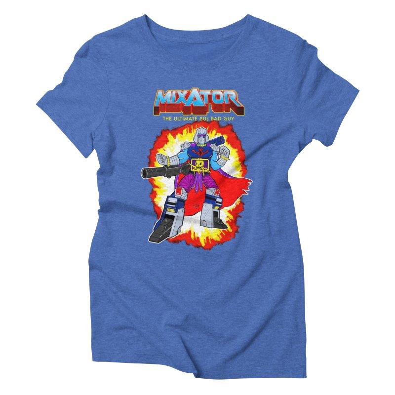 Mixator - The Ultimate 80s Bad Guy Women's Triblend T-Shirt by John D-C's Artist Shop