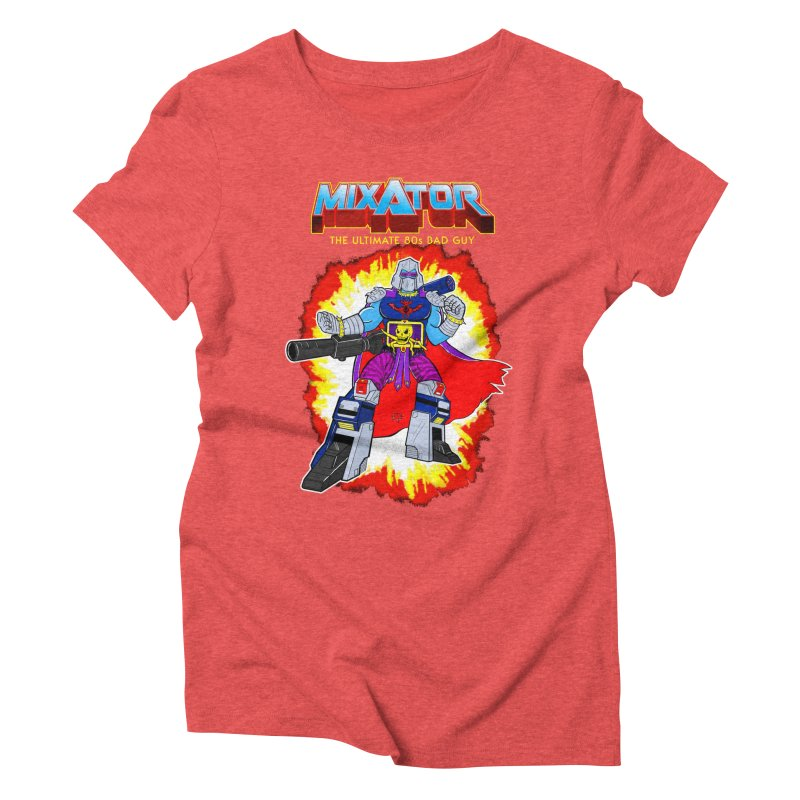 Mixator - The Ultimate 80s Bad Guy Women's Triblend T-shirt by John D-C's Artist Shop