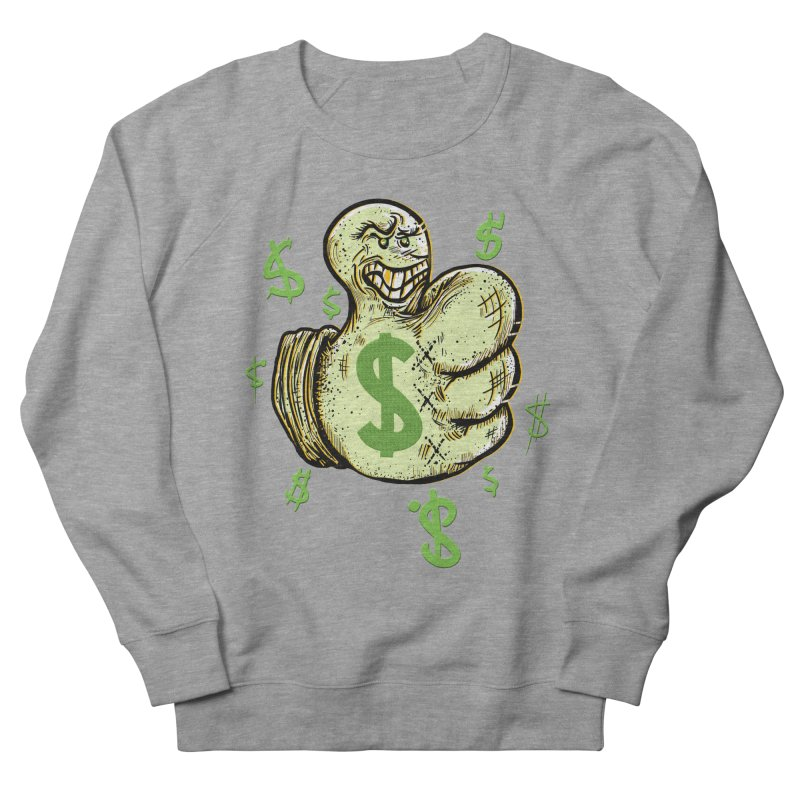 Thumb$ UP Women's Sweatshirt by JP$ Artist Shop