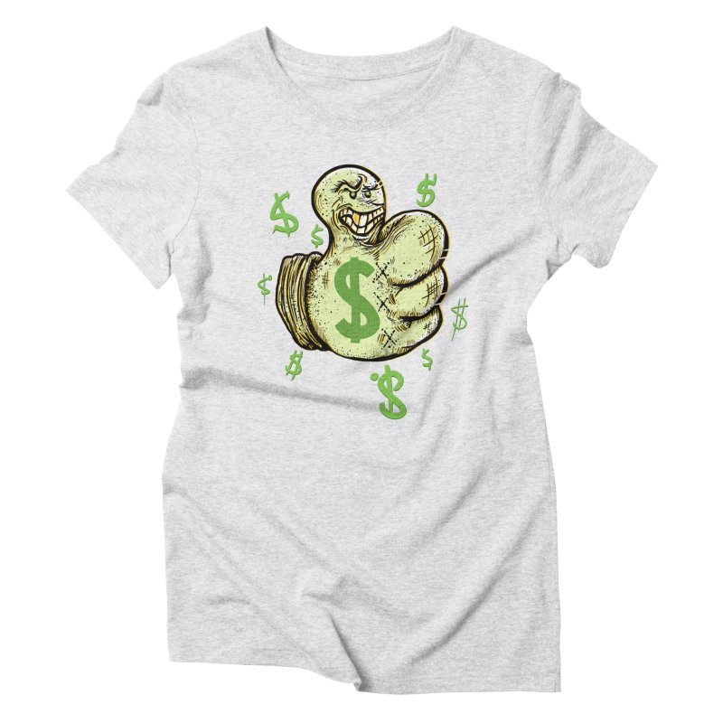 Thumb$ UP Women's Triblend T-Shirt by JP$ Artist Shop