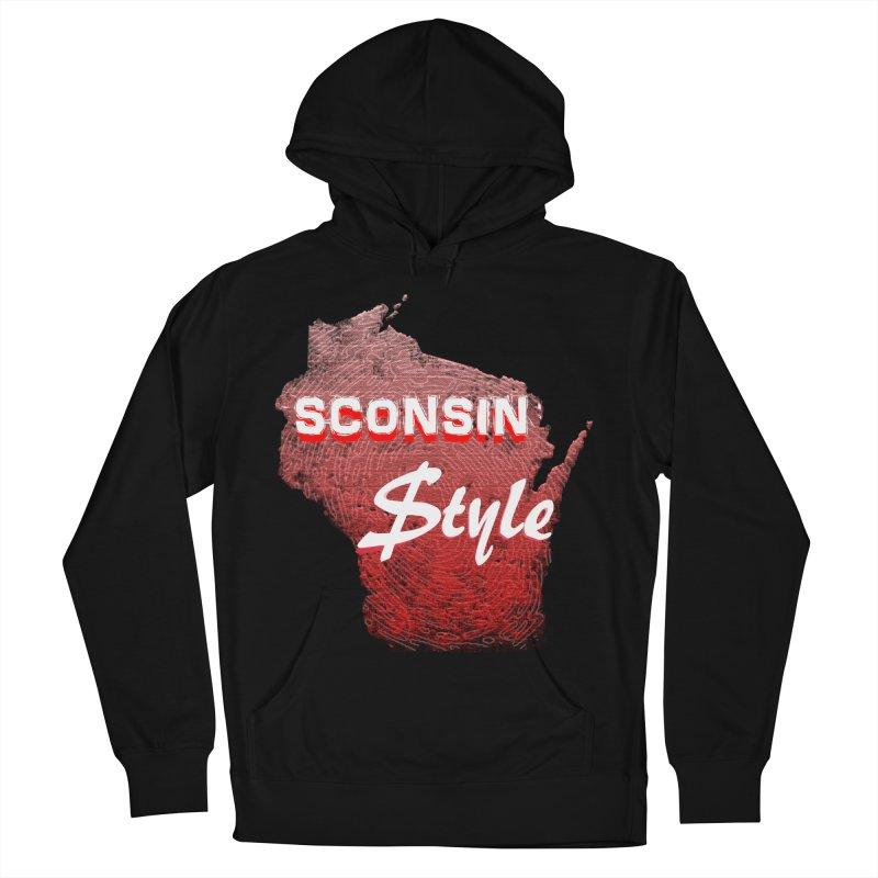 sconsin $tyle. Women's Pullover Hoody by JP$ Artist Shop