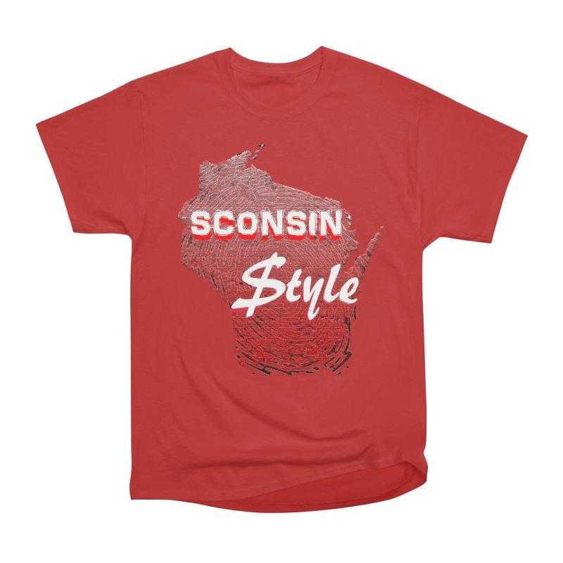 sconsin $tyle. Women's Heavyweight Unisex T-Shirt by JP$ Artist Shop