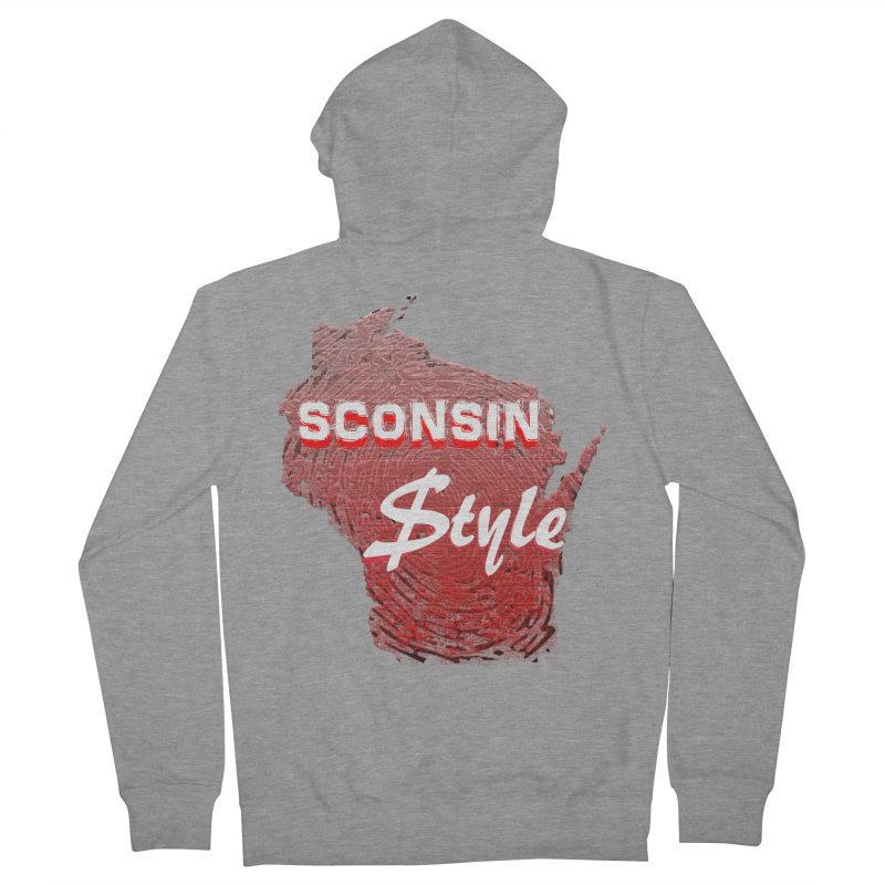 sconsin $tyle. Women's Zip-Up Hoody by JP$ Artist Shop