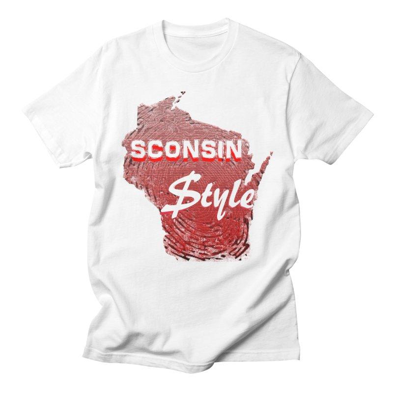 sconsin $tyle. Women's Unisex T-Shirt by JP$ Artist Shop