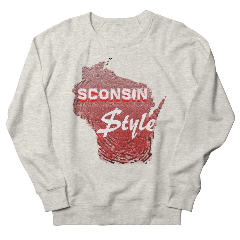 sconsin $tyle. Men's Sweatshirt by JP$ Artist Shop
