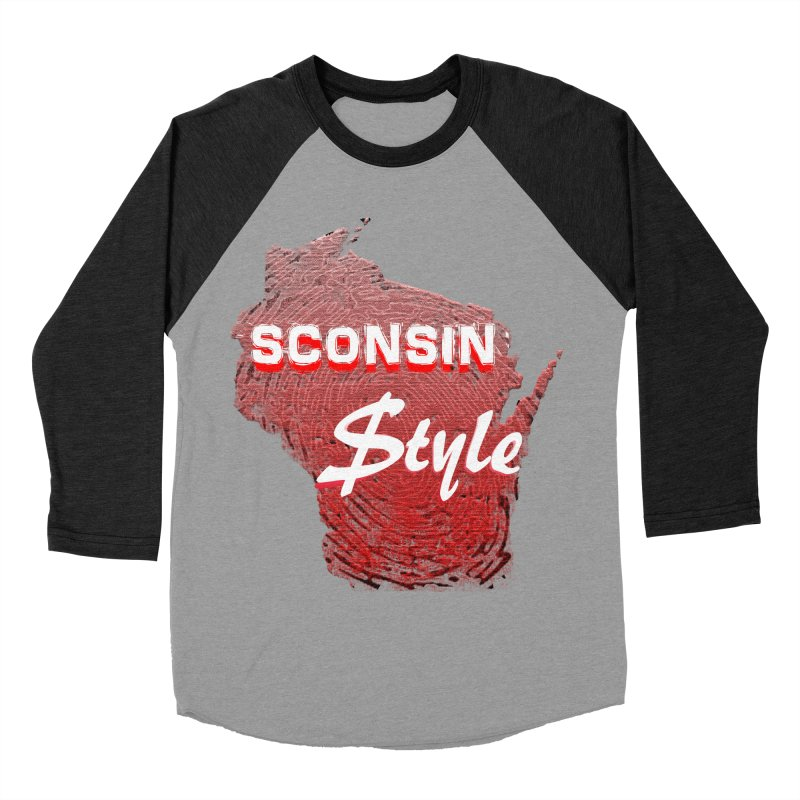 sconsin $tyle. Men's Baseball Triblend T-Shirt by JP$ Artist Shop