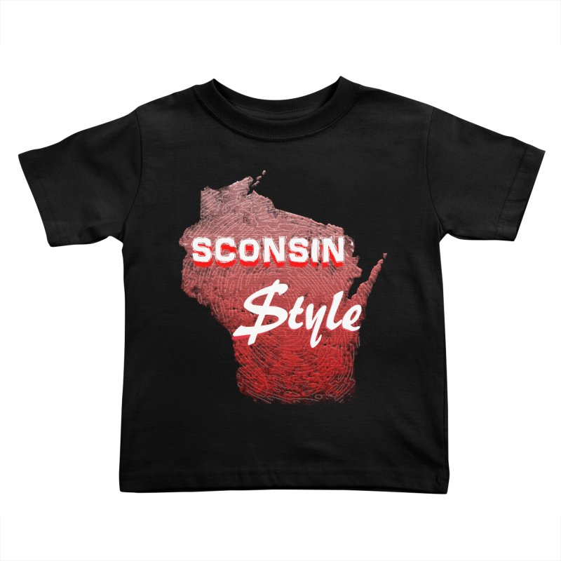 sconsin $tyle. Kids Toddler T-Shirt by JP$ Artist Shop