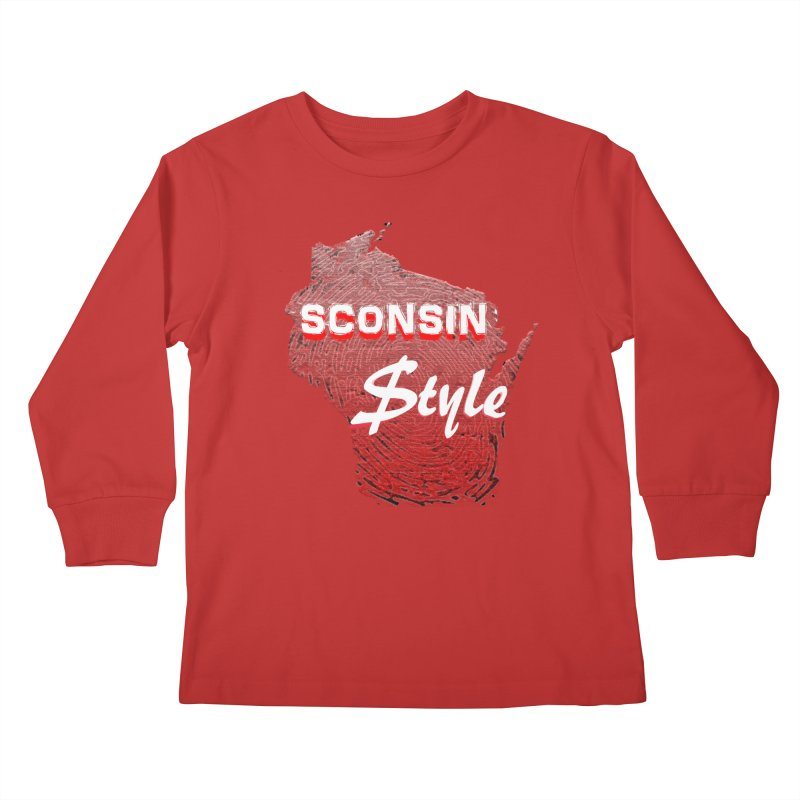 sconsin $tyle. Kids Longsleeve T-Shirt by JP$ Artist Shop