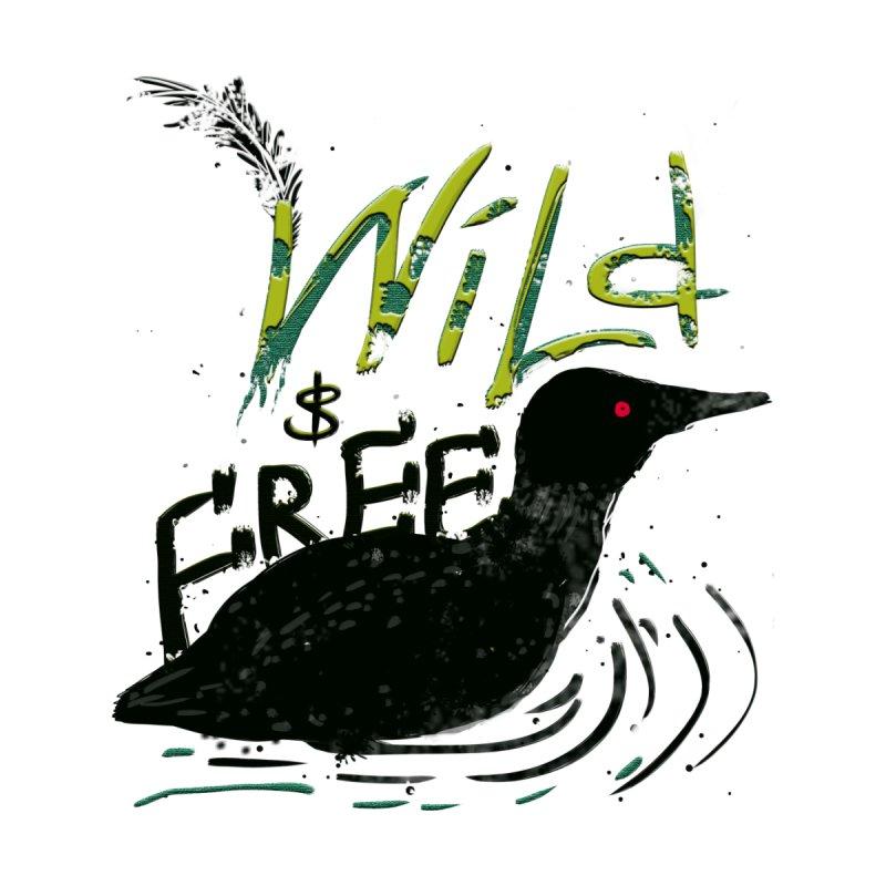 Wild $ Free by JP$ Artist Shop