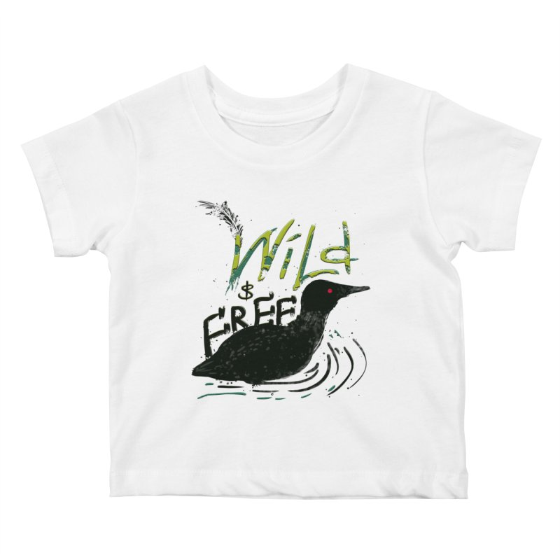 Wild $ Free Kids Baby T-Shirt by JP$ Artist Shop