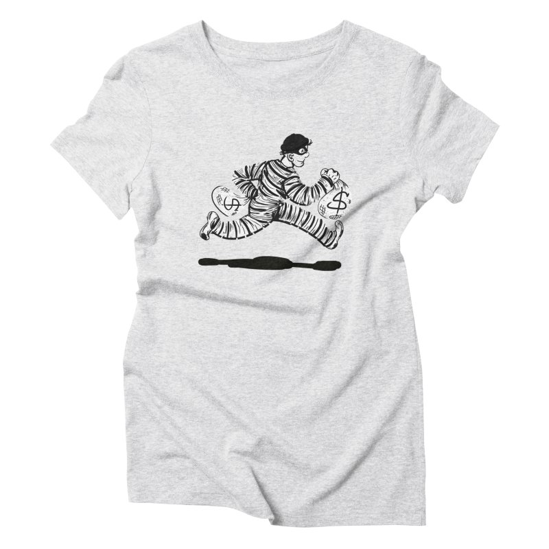 Take the $$$$$$$$$$$$$$ and run Women's Triblend T-Shirt by JP$ Artist Shop