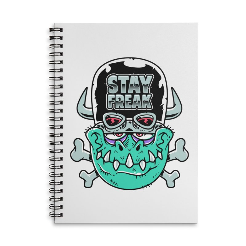 Stay Freak! Accessories Lined Spiral Notebook by Johnny Terror's Art Shop