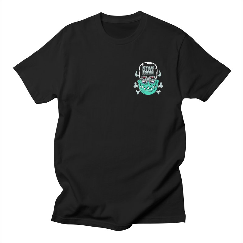Stay Freak! Women's Regular Unisex T-Shirt by Johnny Terror's Art Shop