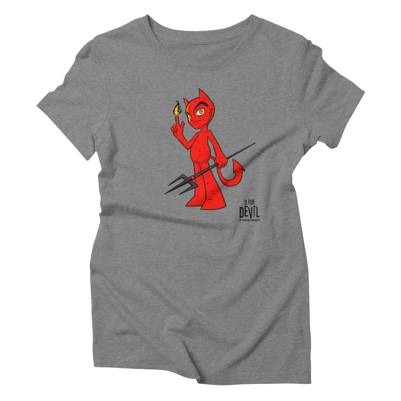 D for Devil - flame Women's Triblend T-Shirt by Juan Pablo Granados - .jpg