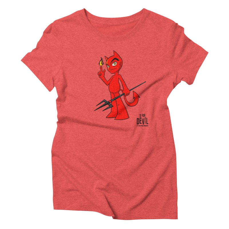 D for Devil - flame [RED colors & accessories] Women's Triblend T-Shirt by Juan Pablo Granados - .jpg