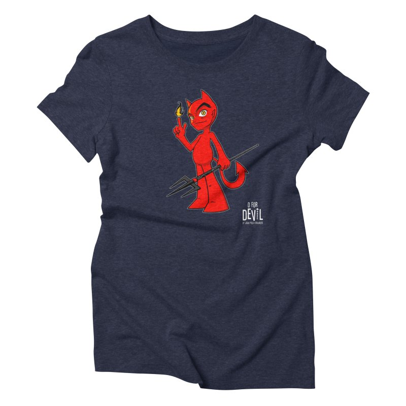 D for Devil - flame [DARK colors & accessories] Women's Triblend T-Shirt by Juan Pablo Granados - .jpg