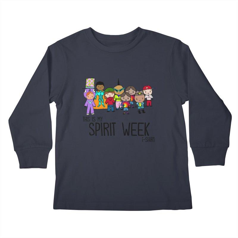 This Is My Spirit Week T-Shirt (Light) Kids Longsleeve T-Shirt by John Spencer's Artist Shop