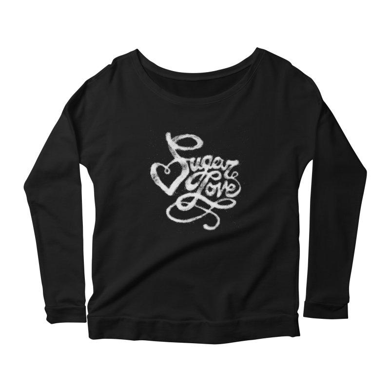 Sugar Love Women's Longsleeve Scoopneck  by jojostudio's Artist Shop
