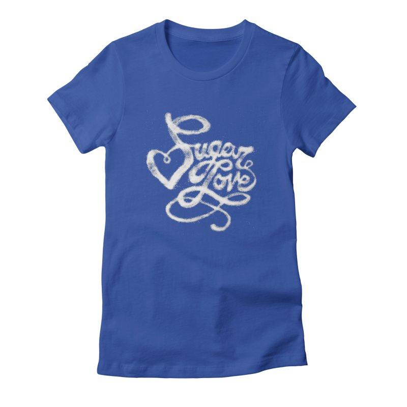 Sugar Love Women's Fitted T-Shirt by jojostudio's Artist Shop