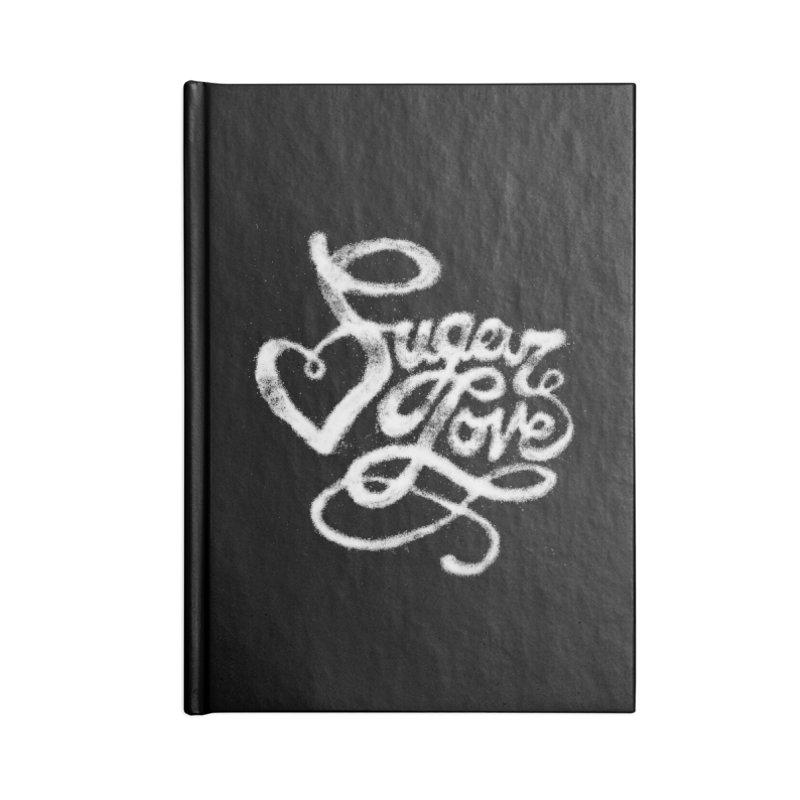 Sugar Love Accessories Blank Journal Notebook by jojostudio's Artist Shop
