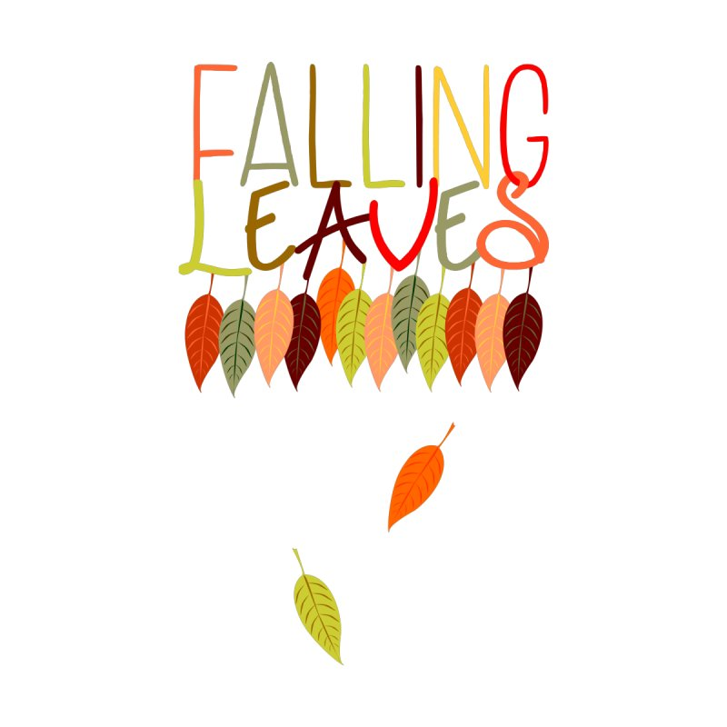 Falling Leaves Women's T-Shirt by jokertoons's Artist Shop