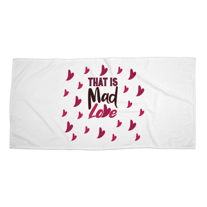 That is Mad Love Accessories Beach Towel by jokertoons's Artist Shop