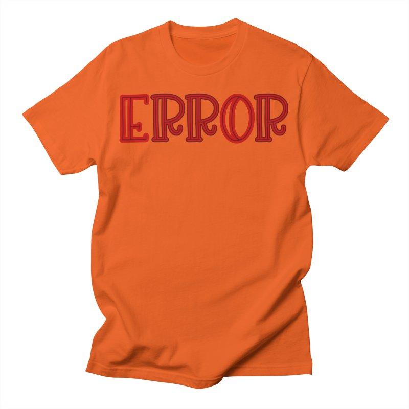 Error Men's T-Shirt by jokertoons's Artist Shop